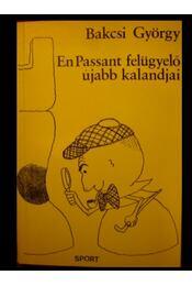 En Passant felügyelő újabb kalandjai - Régikönyvek