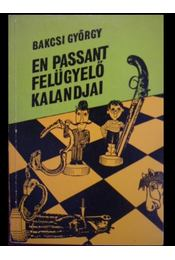 En Passant felügyelő kalandjai - Régikönyvek