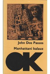 Manhattani kalauz - Passos, John Dos - Régikönyvek
