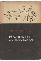 Pásztorélet a Kiskunságon - Régikönyvek