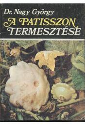 A patisszon termesztése - Régikönyvek