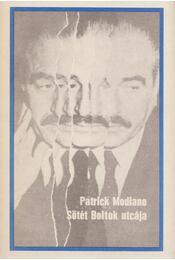Sötét Boltok utcája - Patrick Modiano - Régikönyvek