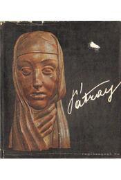 Alkotás és szemlélet - Pátzay Pál - Régikönyvek