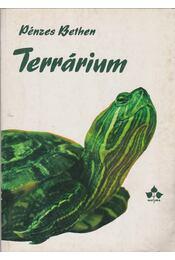 Terrárium hüllőknek, kétéltűeknek, kisemlősöknek - Pénzes Bethen - Régikönyvek