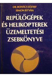 Repülőgépek és helikopterek üzemeltetési zsebkönyve - Régikönyvek