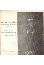 Frank Frigyes Munkácsy-díjas festőművész kiállítása - Perneczky Géza - Régikönyvek