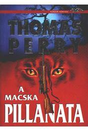 A macska pillanata - Perry, Thomas - Régikönyvek