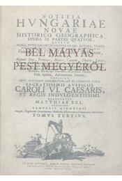 Bél Mátyás Pest megyéről - Régikönyvek