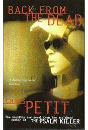 Back from the Dead - PETIT, CHRIS - Régikönyvek