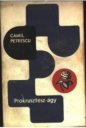 Prokrusztész-ágy - Petrescu, Camil - Régikönyvek