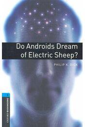Do Androids Dream of Electric Sheep? - Stage 5 - Philip K. Dick - Régikönyvek