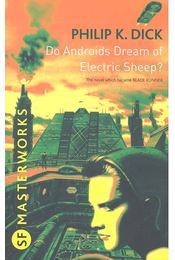 Do Androids Dream of Electric Sheep? - Philip K. Dick - Régikönyvek