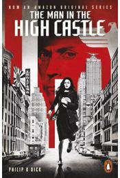 The Man in the High Castle - Philip K. Dick - Régikönyvek