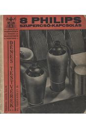 8 PHILIPS szupercső-kapcsolás - Régikönyvek