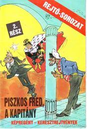 Piszkos Fred, a kapitány 2. rész - Régikönyvek