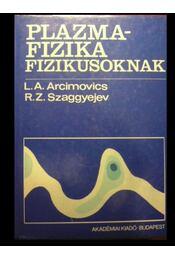 Plazmafizika fizikusoknak - Régikönyvek