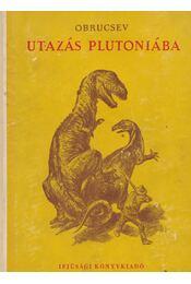 Utazás Plutóniába - Régikönyvek