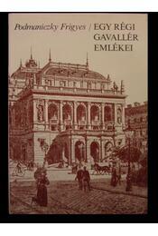 Egy régi gavallér emlékei - Régikönyvek