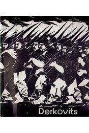 Derkovits Gyula emlékkiállítása - Pogány Ö. Gábor - Régikönyvek