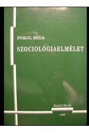 Szociológiaelmélet - Régikönyvek