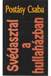 Svédasztal a hullaházban - Postásy Csaba - Régikönyvek