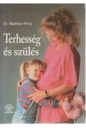 Terhesség és szülés - Prinz, Walther - Régikönyvek