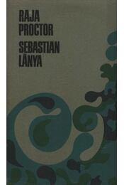 Sebastian lánya - Proctor, Raja - Régikönyvek