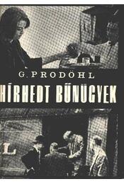 Hírhedt bűnügyek - Prodöhl, Günter - Régikönyvek
