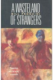 A Wasteland of Strangers - Pronzini, Bill - Régikönyvek