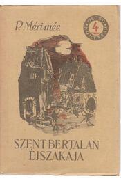 Szent Bertalan éjszakája - Prosper Mérimée - Régikönyvek