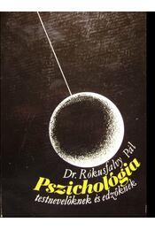 Pszichológia testnevelőknek és edzőknek - Régikönyvek