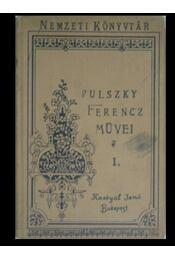 Pulszky Ferencz művei I-II. - Régikönyvek