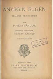 Anyégin Eugén - Puskin Sándor - Régikönyvek