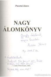 Nagy álomkönyv VI. kötet (dedikált) - Pusztai János - Régikönyvek