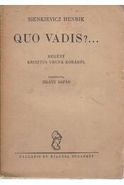 Quo Vadis?... - Régikönyvek
