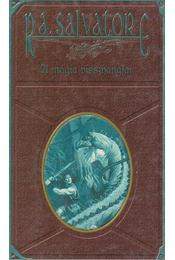 A mágia visszhangjai - R.A. Salvatore - Régikönyvek