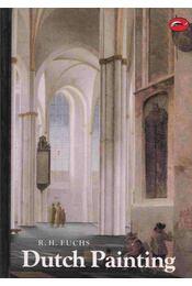 Dutch Painting - R. H. Fuchs - Régikönyvek