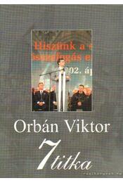 Orbán Viktor 7 titka - Rácz András - Régikönyvek