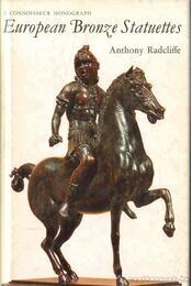 European Bronze Statuettes - Radcliffe, Anthony - Régikönyvek