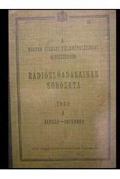 A Magyar Királyi Fölmívelésügyi Minisztérium rádióelőadásainak sorozata - Régikönyvek