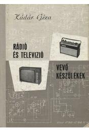 Rádió és televízió vevőkészülékek (1956-1957) - Régikönyvek