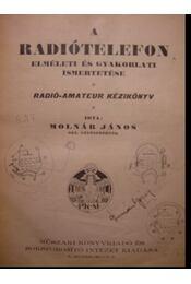 A rádiótelefon elméleti és gyakorlati ismertetése - Régikönyvek