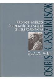 Radnóti Miklós összegyűjtött versei és versfordításai - Régikönyvek