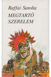 Megtartó szerelem - Raffai Sarolta - Régikönyvek