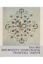 Református templomaink úrasztali terítői - Régikönyvek