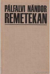 Remetekan - Régikönyvek
