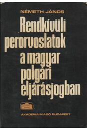 Rendkívüli perorvoslatok a magyar polgári eljárásjogban - Régikönyvek