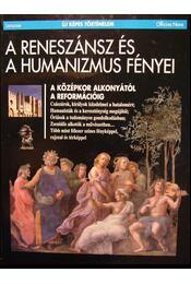 A reneszánsz és a humanizmus fényei - Régikönyvek