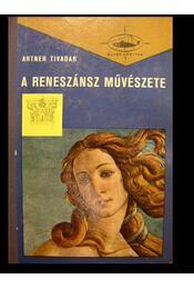 A reneszánsz művészete I-II. - Régikönyvek