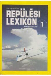 Repülési lexikon 1-2. kötet - Régikönyvek